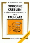 Nutsch a kol.: Odborné kreslení a základy konstrukce pro truhláře