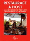 Metz, Grüner, Kessler: Restaurace a host